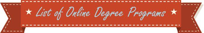 List of Online Degree Programs