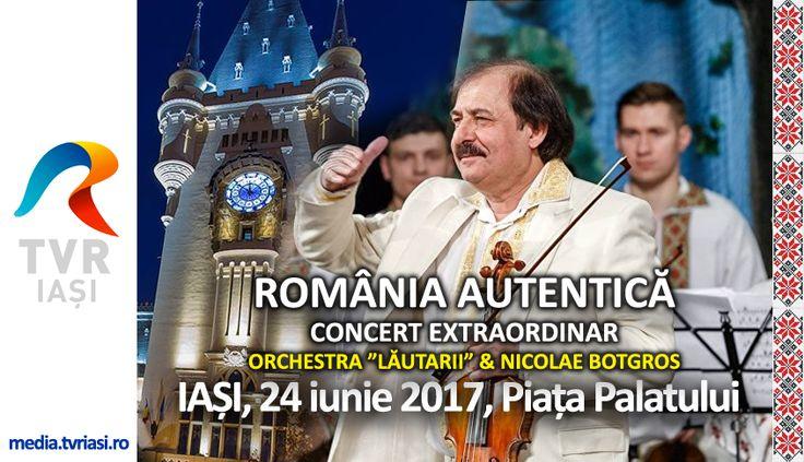 """România Autentică, Concert Extraordinar Orchesta """"Lăutarii"""" & Nicolae Botgros"""