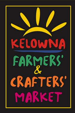 Kelowna Famer's Market, Wednesday and Saturday through Spring to Fall.