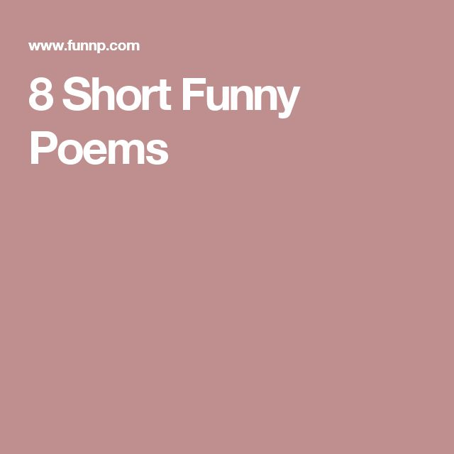 Short Daily Quotes To Live By: 25+ Best Ideas About Short Funny Poems On Pinterest