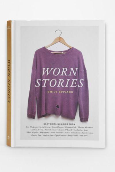 Worn Stories By Emily Spivack