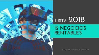 1000 Ideas de Negocios: 12 Negocios Rentables En 2018  ||  Lista de las oportunidades más rentables de negocios para el 2018. http://www.1000ideasdenegocios.com/2018/03/lista-de-12-negocios-rentables-en-2018.html?utm_campaign=crowdfire&utm_content=crowdfire&utm_medium=social&utm_source=pinterest