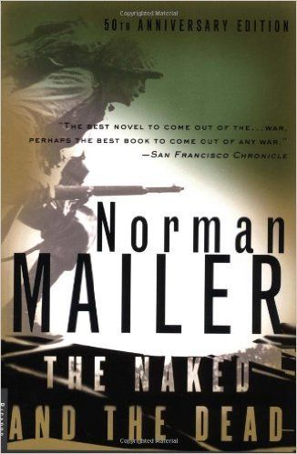 'The Naked and the Dead' by Norman Mailer