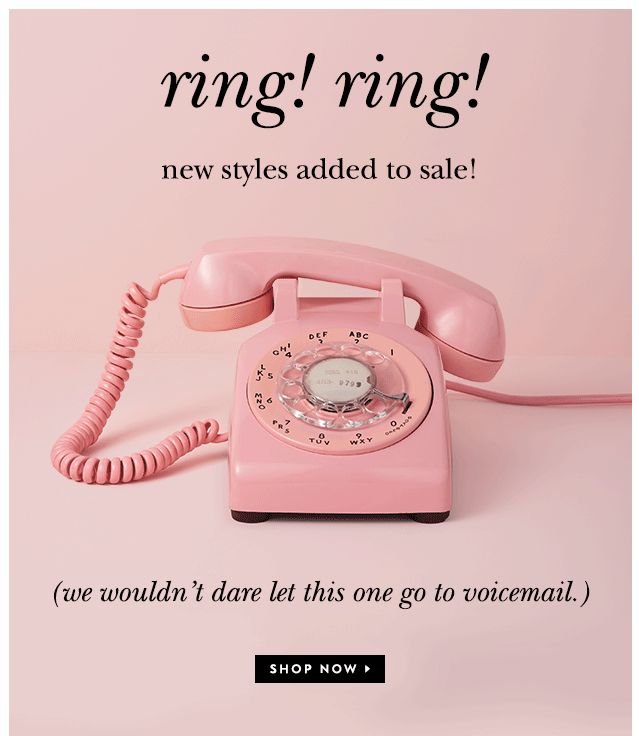Email Marketing | Kate Spade New York | Gif | ring! ring! new styles added to sale! (we wouldn't dare let this one go to voicemail.)