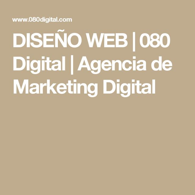 DISEÑO WEB | 080 Digital | Agencia de Marketing Digital