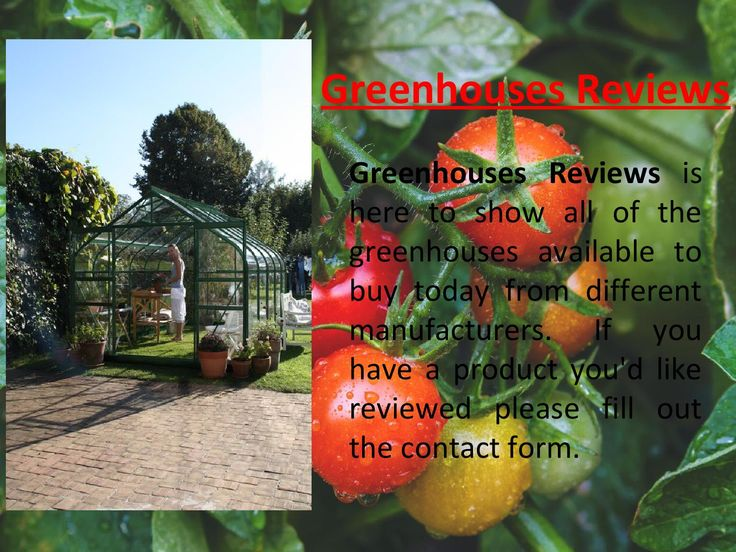 Visit this site http://www.greenhouses-reviews.com for more information on Greenhouses Reviews. Investing in a greenhouse is a fantastic idea and a very rewarding hobby to take up. It can be a little daunting however, choosing a style of greenhouse that is right for you and your intentions. With Greenhouses Reviews you can get an idea on where to look for the best greenhouses available. Follow us http://greenhousesreviews.blogspot.com/