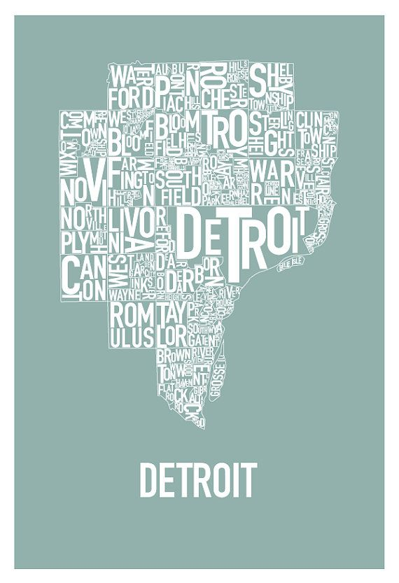 Detroit Typography Map Poster teal by HunterLangston on Etsy, $35.00 - commerce even made it on here!