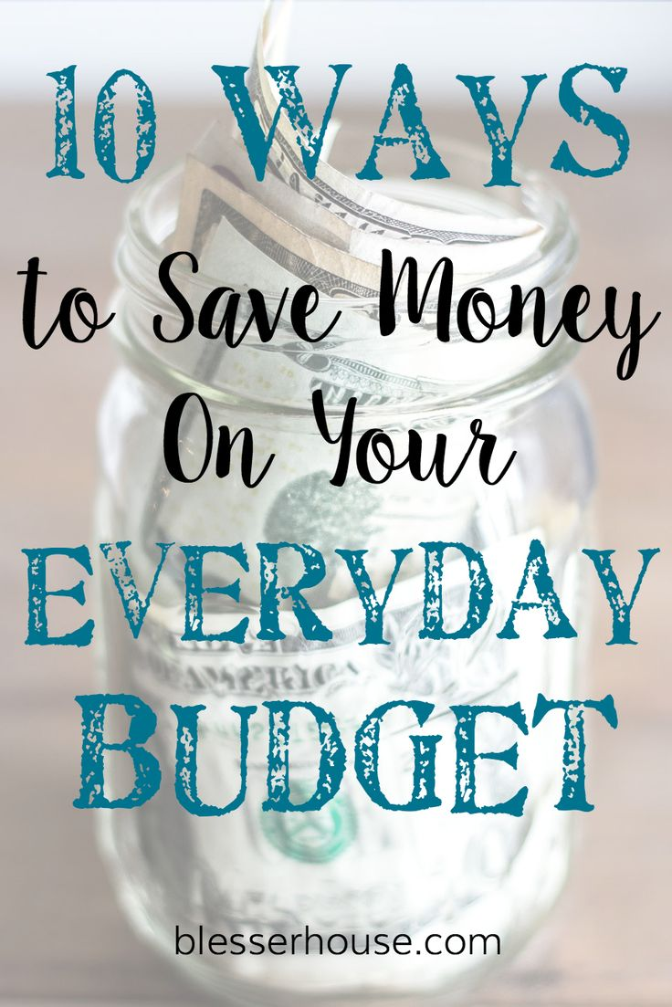 10 ways we save money on our everyday budget