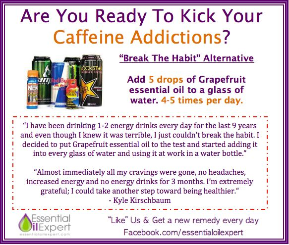 Caffeine addictions and grapefruit essential oil  www.sparknaturals.com/?affiliates=20 save 10% with code 2FLY