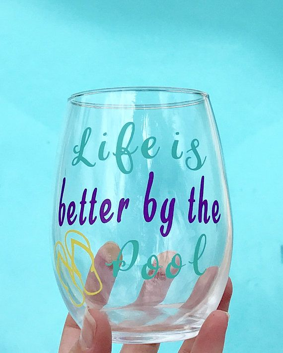 Tropical Wine Glass Life is Better by the Pool Custom Wine