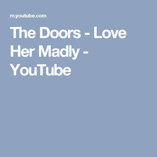 The Doors - Love Her Madly - YouTube