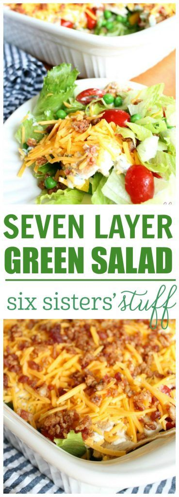 Seven Layer Green Salad from Six Sisters' Stuff | A classic, delicious recipe to add to your family dinner!