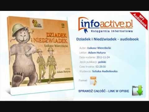 Dziadek i Niedźwiadek - Łukasz Wierzbicki - audiobook fragm.