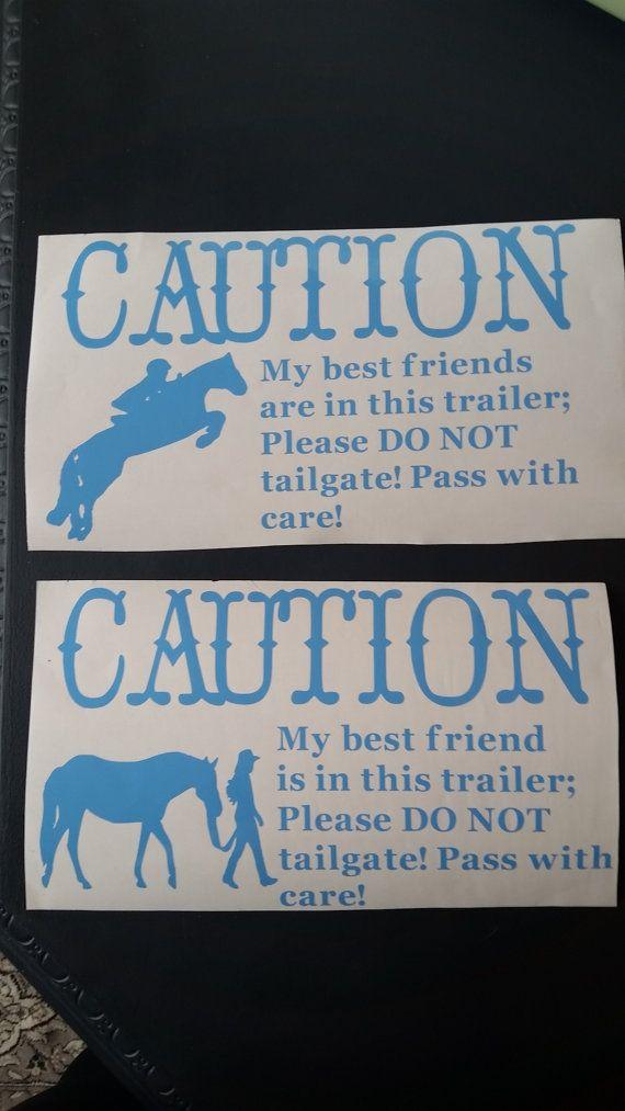 Horse Trailer Caution Vinyl Decals, made with outdoor vinyl.