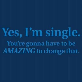 Single: I'M Single, Inspiration, Quotes, High Standards, Single Life, Truths, Things, Be Single, True Stories