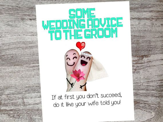 Some wedding advice to the groom...If at first you don't succeed, do it like your wife told you! Checkout our unique cards from Oh My Word Cards on Etsy.