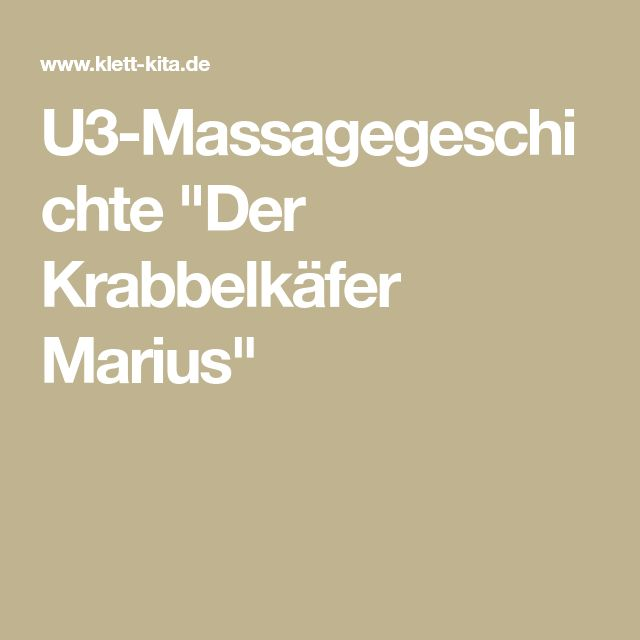 "U3-Massagegeschichte ""Der Krabbelkäfer Marius"""