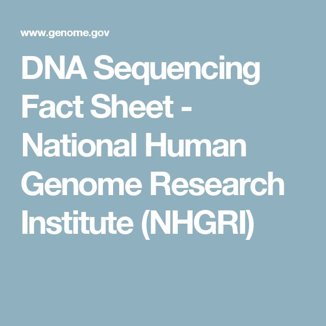 DNA Sequencing Fact Sheet - National Human Genome Research Institute (NHGRI)