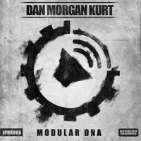 DAN MORGAN KURT - Modular DNA EP [IPHR006] OUT NOW !!! by Battle Audio Records on SoundCloud