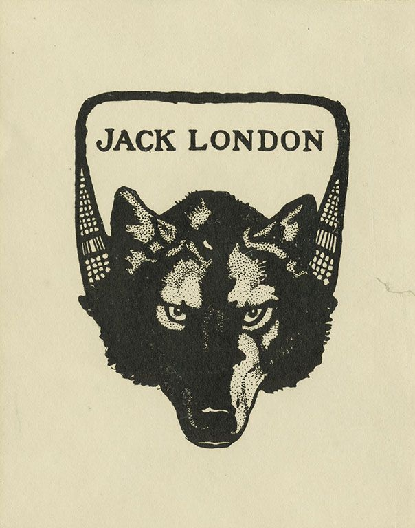 """Exlibris of Jack London  """"The wild still lingered in him and the wolf in him merely slept"""""""