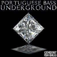 GENERATION BASS PRESENTS THE PORTUGUESE BASS UNDERGROUND by djumb on SoundCloud