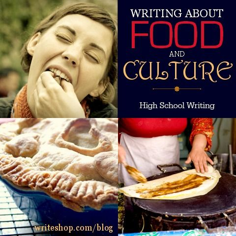 High schoolers will have fun writing about food and culture as they describe travel/food experiences or write a restaurant review.