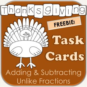 FREE This set of Thanksgiving fractions task cards provide practice adding and subtracting unlike fractions. Cards 1-12 ask students to add and subtract fractions and mixed numbers with no regrouping. Cards 13-24 require regrouping. All reproducible pages were created in black and white to save ink.