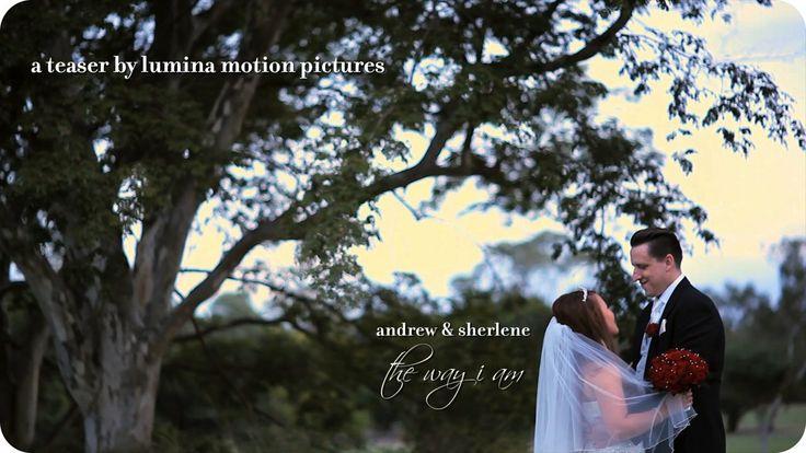Andrew & Sherlene | The way I am