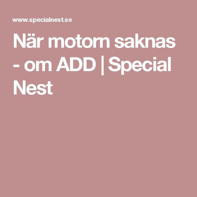 När motorn saknas - om ADD | Special Nest