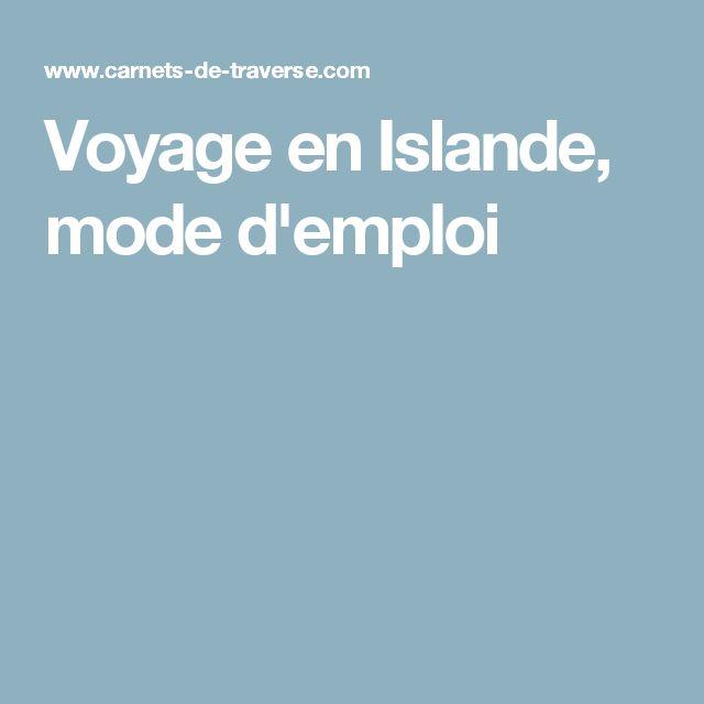 Voyage en Islande, mode d'emploi