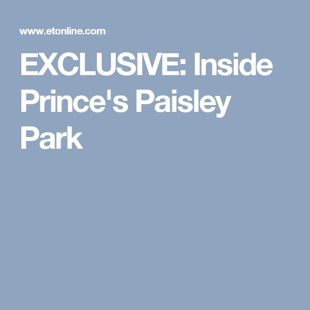 EXCLUSIVE: Inside Prince's Paisley Park