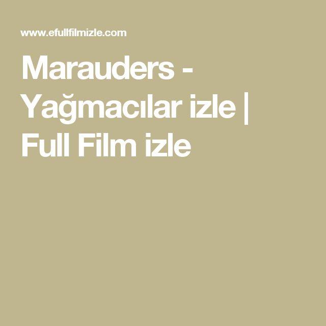 Marauders - Yağmacılar izle | Full Film izle