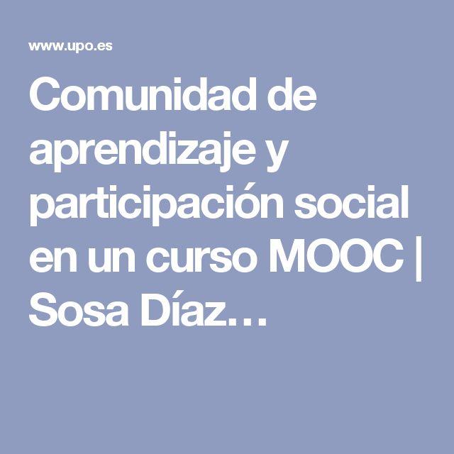 Comunidad de aprendizaje y participación social en un curso MOOC | Sosa Díaz…