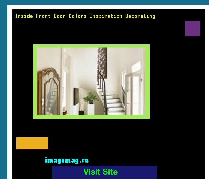 Inside Front Door Colors Inspiration Decorating 203252 - The Best Image Search