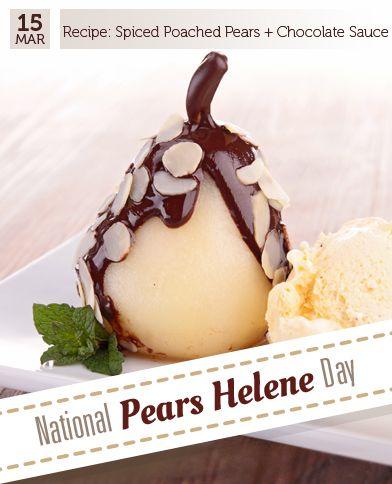 Mar 15 - National Pears Helene Day