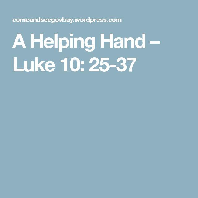 A Helping Hand – Luke 10: 25-37
