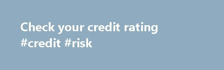Check your credit rating #credit #risk http://credit.remmont.com/check-your-credit-rating-credit-risk/  #check my credit rating # Check your credit rating 13 Sep 2010 20:27 Fiona Zerbst Fiona Zerbst discovers that protecting Read More...The post Check your credit rating #credit #risk appeared first on Credit.