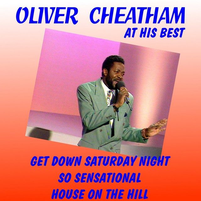 Saved on Spotify: Get Down Saturday Night by Oliver Cheatham