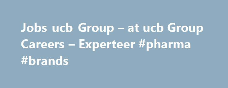 """Jobs ucb Group – at ucb Group Careers – Experteer #pharma #brands http://pharmacy.remmont.com/jobs-ucb-group-at-ucb-group-careers-experteer-pharma-brands/  #ucb pharma careers # Jobs at ucb Group 289 openings matching your search Jobs in ucb Group"""" Raleigh, NC – Director, Patient Safety Scientist Director, Patient Safety Scientist UCB on LinkedIn Featured Careers Pharmaceutical Medical Careers Scientific Careers Sales and Marketing Corporate Careers Sign in Our Company Search by Keyword…"""