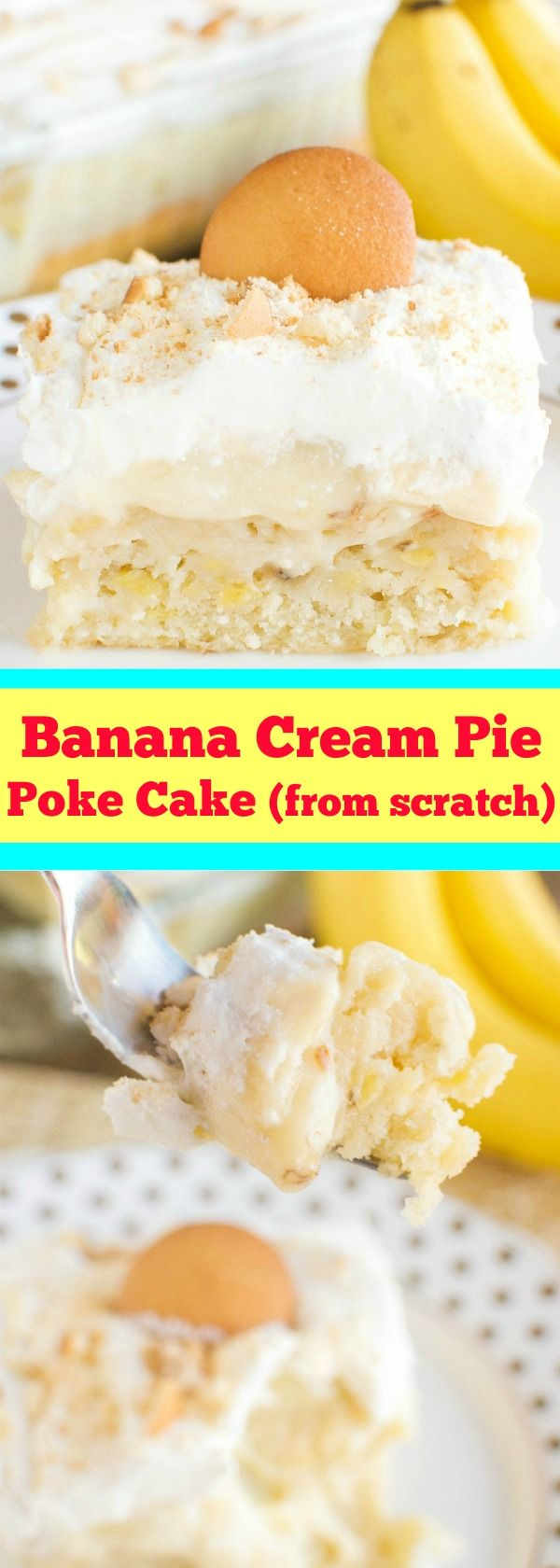 Homemade Banana Cream Pie Poke Cake - Holy Moly, you HAVE to make this!!!