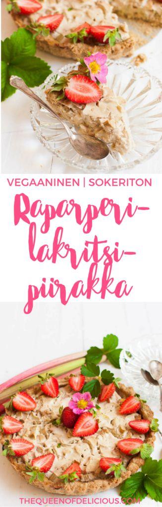 Vegaaninen raparperi-lakritsipiirakka   Sokeriton   Gluteeniton   Terveellinen resepti