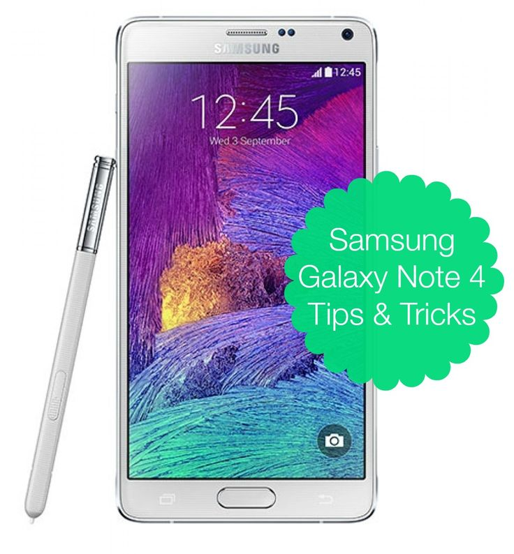 Samsung Galaxy Note 4 Tips and Tricks  |  RobynsOnlineWorld.com