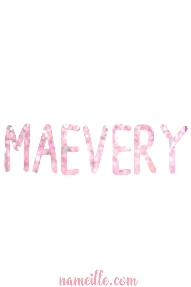 Baby Names for Girls -Maevery