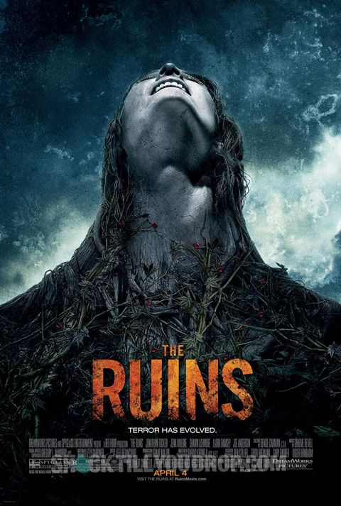"""The Ruins"" - A group of friends whose leisurely Mexican holiday takes a turn for the worse when they, along with a fellow tourist embark on a remote archaeological dig in the jungle, where something evil lives among the ruins. Image and info credit: IMDb."