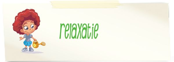 Rustige tussendoortjes - relaxatie