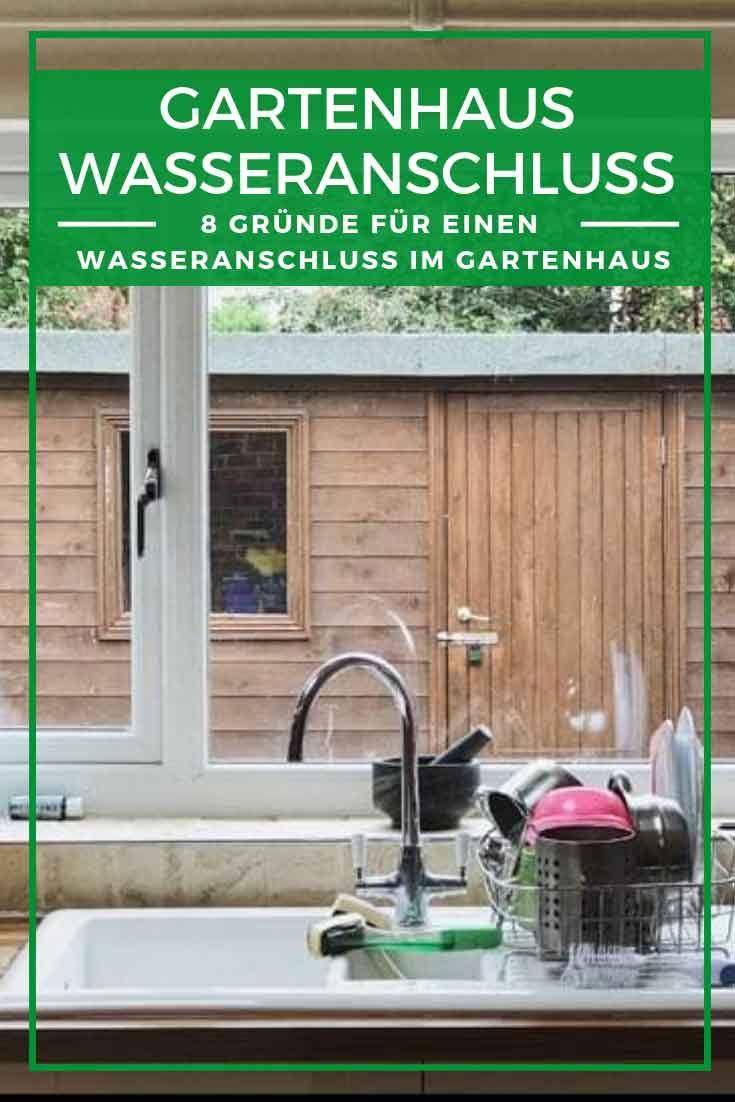 Gartenhaus Wasser Wasseranschluss So Kriegen Sie S Hin Gartenhaus Gartenhaus Selber Bauen Haus