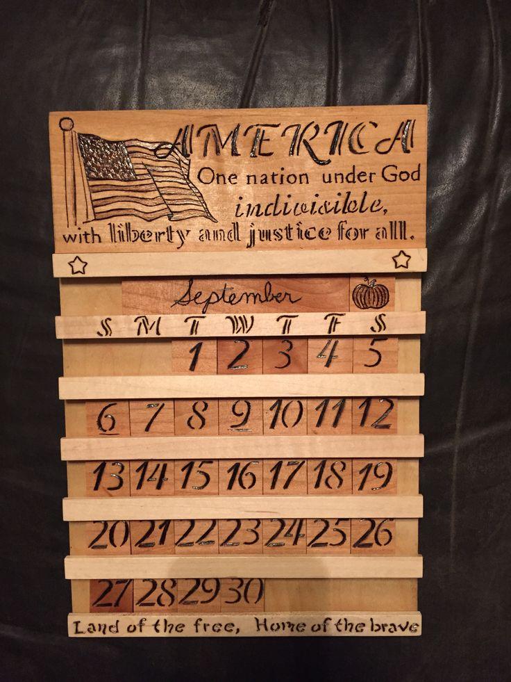 Patriotic wood burnt perpetual calendar Wood burning