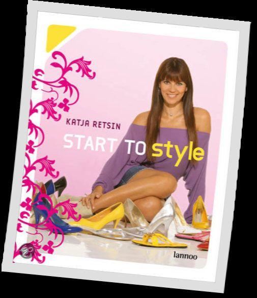 Start To Style - Katja Retsin - 9789020979664. GRATIS VERZENDING - BESTELLEN BIJ TOPBOOKS VIA BOL OF VERDER LEZEN? KLIK OP BOVENSTAANDE FOTO!