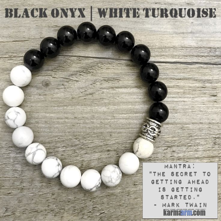 """MANTRA: """"The secret to getting ahead is getting started."""" - Mark Twain - 10mm White Turquoise Natural Gemstones - 10mm Black Onyx Natural Gemstones - Antiqued Silver Chainlink Bead - Commercial Streng"""