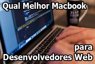 macbook para desenvolvedores, macbook para programadores, macbook para programar, macbook para editar codigos, xcode, net beans